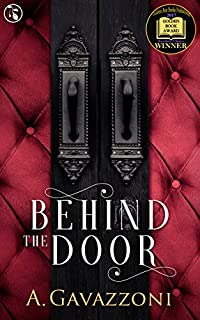 Behind The Door by A. Gavazzoni ebook deal