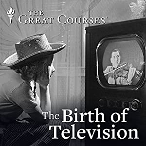 The Birth of Television