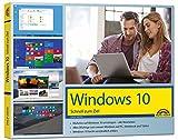 Windows 10 - Schnell zum Ziel: Alles auf einen Blick erklärt. komplett in Farbe. Im praktischen Querformat - perfekt für Einsteiger