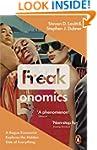 Freakonomics: A Rogue Economist Explo...
