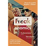 Freakonomics: A Rogue Economist Explores the Hidden Side of Everythingby Stephen J. Dubner