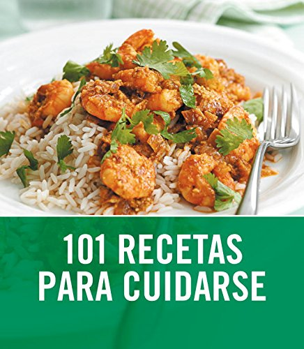 Download 101 Recetas para cuidarse / 101 Healthy Eats (Spanish Edition) PDF