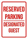 Reserved Parking Designated Guest Business Safety Traffic Signs Red - 7.5x10.5 - Metal