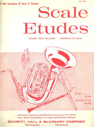 Scale Etudes For E-flat Alto Saxophone (E-flat Horn And E-flat Clarinet)