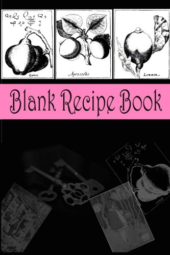 Blank Recipe Book (Pink and Black ): Gift Books and Diaries for Family, Friends & Book Lovers (Best DIY Homemade Cookbooks Series) (Volume 1)