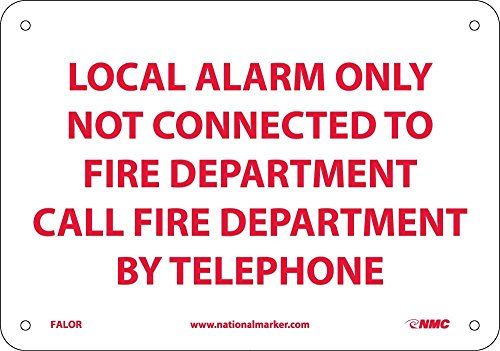 FALOR National Marker Fire Alarm Safety Sign, Local Alarm Only Not Connected to Fire Department, 10 Inches x 7 Inches, Rigid Plastic