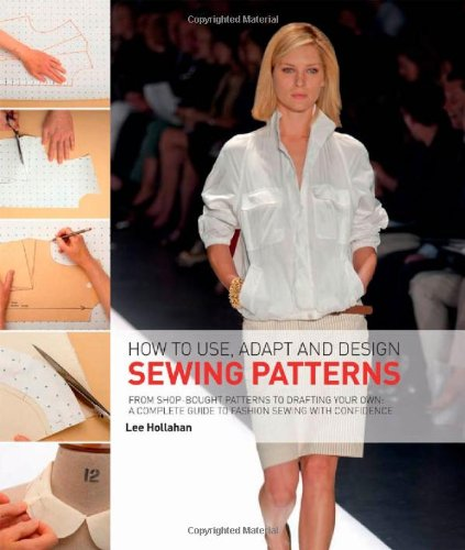 How To Use Adapt And Design Sewing Patterns From Shop Bought