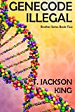 img - for Genecode Illegal (Brother Series) (Volume 2) book / textbook / text book