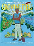 img - for Farmer Will Allen and the Growing Table (Food Heroes) book / textbook / text book