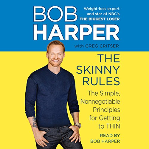 The Skinny Rules: The Simple, Nonnegotiable Principles for Getting to Thin Audiobook [Free Download by Trial] thumbnail