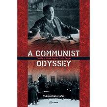 A Communist Odyssey: The Life of Jozsef Pogany/John Pepper
