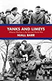 Book cover for Yanks and Limeys: Alliance Warfare in the Second World War