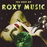 The Best of Roxy Music by Roxy Music (2001-07-03)