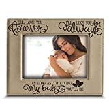 BELLA BUSTA - I'll Love You Forever, I'll Like You for Always, as Long as I'm Living, My Baby You'll be - Engraved Leather Picture Frame- Family Frame-New Baby Frame-Couple Frame (5'' x 7'' Horizontal)
