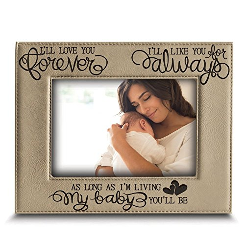 BELLA BUSTA - I'll Love You Forever, I'll Like You for Always, as Long as I'm Living, My Baby You'll be - Engraved Leather Picture Frame- Family Frame-New Baby Frame-Couple Frame (5'' x 7'' Horizontal) by BELLA BUSTA
