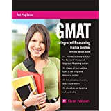 GMAT Integrated Reasoning Practice Questions (Test Prep Series Book 1)