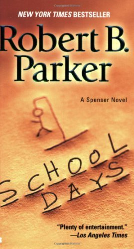 Download School Days (Spenser) by Robert B. Parker (2006-10-03) ePub fb2 ebook
