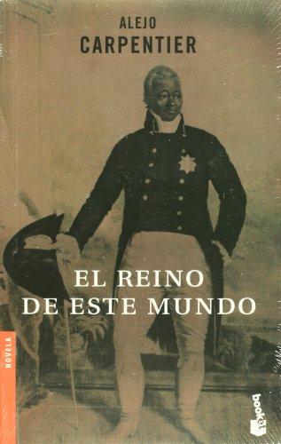 El reino de este mundo (Booket) (Spanish Edition)