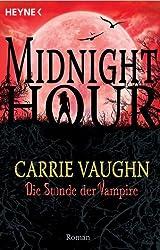 Die Stunde der Vampire: Midnight Hour 2 - Roman