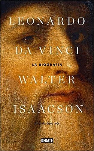 Leonardo Da Vinci La Biografía Leonardo Da Vinci Spanish Edition 9781947783737 Isaacson Walter Books