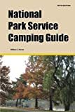 National Park Service Camping Guide, William C. Herow, 1885464436
