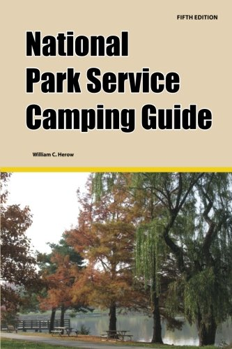 National Park Service Camping Guide, 5th Edition (National Park Service Books)
