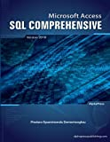 Microsoft Access SQL Comprehensive: version 2010