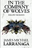 download ebook in the company of wolves ii: follow the raven (volume 2) pdf epub