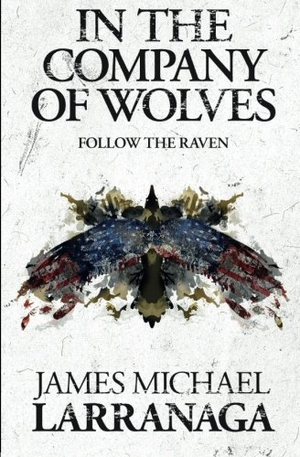 In The Company of Wolves II: Follow The Raven (Volume 2)