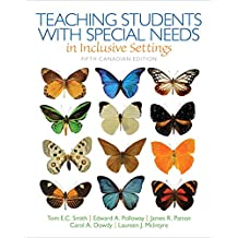 Teaching Students with Special Needs in Inclusive Settings, Fifth Canadian Edition (5th Edition)