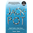 Jackpot: High Times, High Seas, and the Sting That Launched the War on Drugs