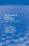 The Frontier of National Sovereignty: History and Theory 1945-1992 (Routledge Revivals)