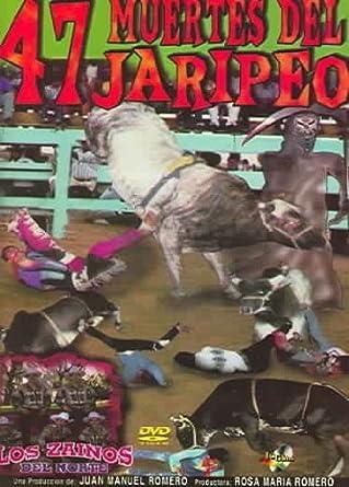 Amazoncom 47 Muertes Del Jaripeo By Cesar Aguirre Cesar Aguirre