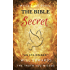 The Bible Secret: A True Perspective (The Truth You Missed)