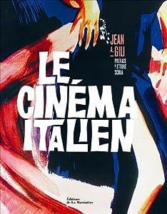 vignette de 'Le cinéma italien (Jean A. Gili)'