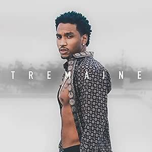 Tremaine The Album (Explicit)
