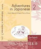 Adventures in Japanese, Hiromi Peterson and Naomi Hirano-Omizo, 088727577X