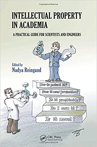 Book Intellectual Property in Academia: A Practical Guide for Scientists and Engineers (2011-11-17)