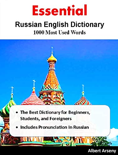Essential  Russian English Dictionary  1000 Most Used Words: The Best Dictionary for Beginners, Students, and Foreigners, Includes Pronunciation in Russian