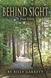 Behind Sight, Billy Garrett, 1467935646