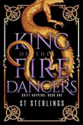 King of the Fire Dancers (Shift Happens)