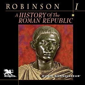 A History of the Roman Republic, Volume 1 Audiobook