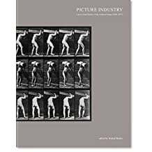 Picture Industry: A Provisional History of the Technical Image (1844-2017)