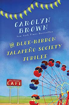 The Blue-Ribbon Jalapeño Society Jubilee by [Brown, Carolyn]