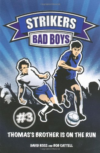 Strikers: Bad Boys - APPROVED