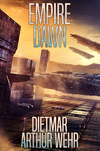 Empire Dawn (Road To Empire Book 1) (Best Place To Get Pants)