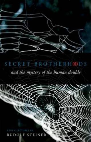Secret Brotherhoods: And The Mystery Of The Human Double (CW 178)