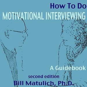 How to Do Motivational Interviewing Audiobook