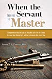 img - for When the Servant Becomes the Master: A Comprehensive Addiction Guide book / textbook / text book