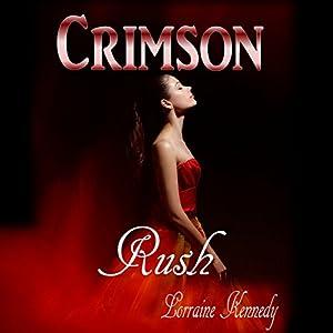 Crimson Rush - A Vampire Romance Audiobook
